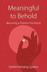 Meaningful To Behold - Geshe Kelsang Gyatso